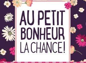Photo of Au petit bonheur la chance