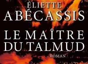 Éliette Abécassis - Le Maître du Talmud