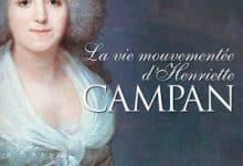 Photo de Geneviève Haroche-Bouzinac – La vie mouvementée d'Henriette Campan (2018)