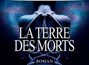 Photo of La Terre des morts