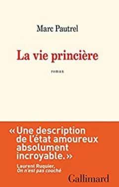 Marc Pautrel - La vie princière