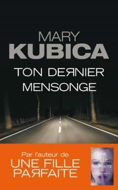 Mary Kubica - Ton dernier mensonge