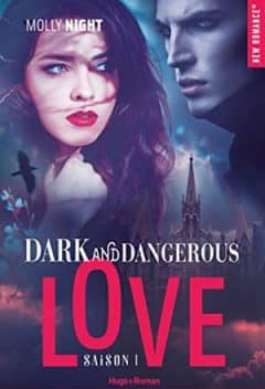 Molly Night - Dark and Dangerous Love