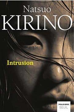 Natsuo Kirino - Intrusion