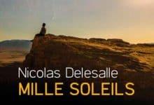 Photo de Nicolas Delesalle – Mille Soleils (2018)