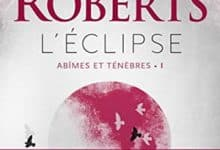 Photo of Nora Roberts – Abîmes et ténèbres, Tome 1 (2018)