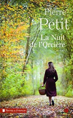 Pierre Petit - La Nuit de l'Orcière