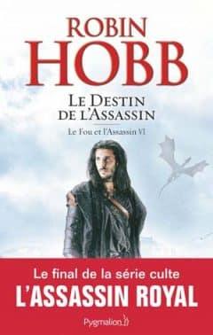 Robin Hobb - Le Fou et l'Assassin, Tome 6