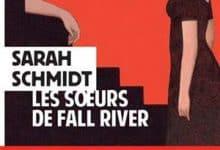 Sarah Schmidt - Les soeurs de Fall River