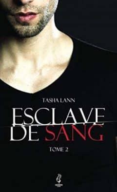 Tasha Lann - Esclave de sang, Tome 2
