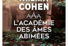 Photo de Thierry Cohen – L'Académie des âmes abîmées (2018)