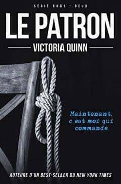 Victoria Quinn - Boss, Tome 2