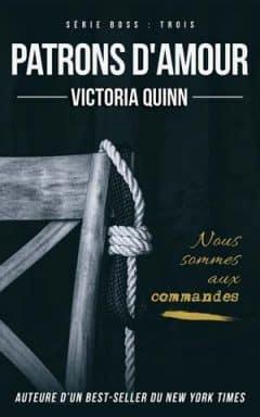 Victoria Quinn - Boss, Tome 3