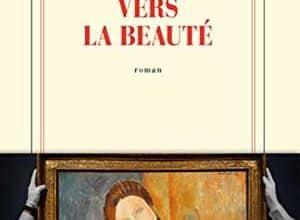 David Foenkinos - Vers la beauté
