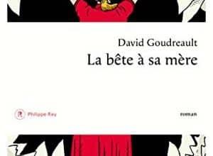 David Goudreault - La Bête à sa mère