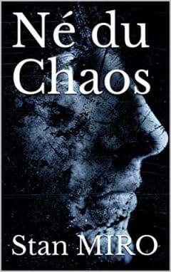 Stan Miro - Né du chaos
