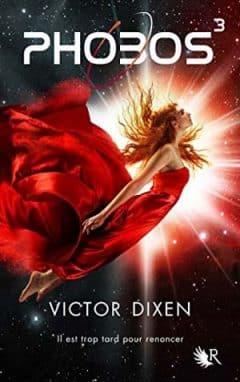 Victor Dixen - Phobos Tome 3