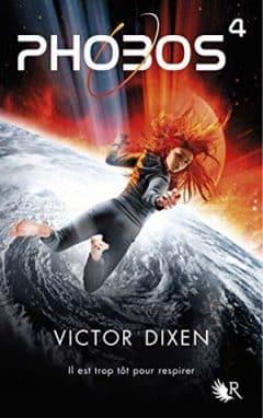 Victor Dixen - Phobos Tome 4