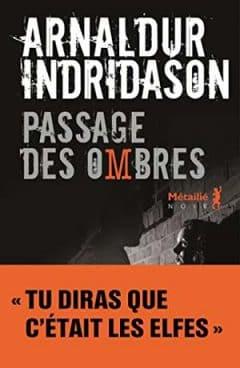 Arnaldur Indridason - Passage des Ombres