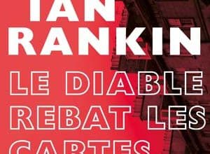 Ian Rankin - Le Diable rebat les cartes