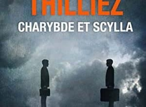 Photo of Franck Thilliez – Charybde et Scylla (2018)