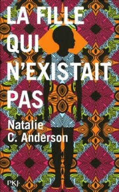 Natalie C. Anderson - La fille qui n'existait pas