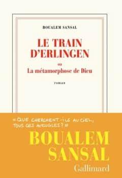Boualem Sansal - Le train d'Erlingen