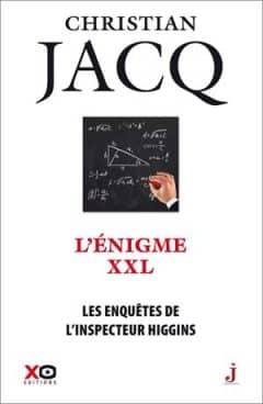 Christian Jacq - Les enquêtes de l'inspecteur Higgins - Tome 30