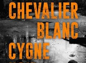 David Gemmell - Chevalier blanc, cygne noir