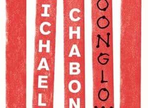 Michael Chabon - Moonglow