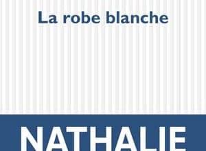 Nathalie Léger - La robe blanche