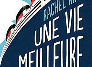 Rachel Rhys - Une vie meilleure
