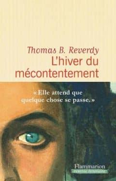 Thomas B. Reverdy - L'hiver du mécontentement