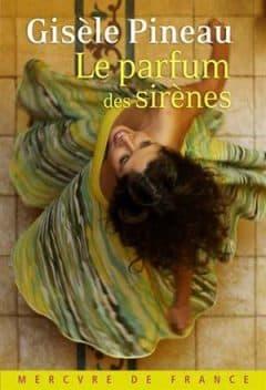 Gisèle Pineau - Le parfum des sirènes