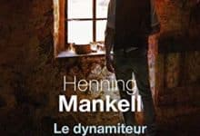 Photo de Henning Mankell – Le dynamiteur (2018)
