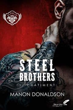 Manon Donaldson - Steel Brothers: Tome 1