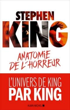 Stephen King - Anatomie de l'horreur
