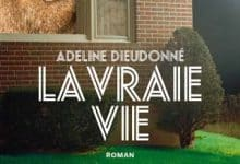 Photo de Adeline Dieudonné – La Vraie Vie (2018)