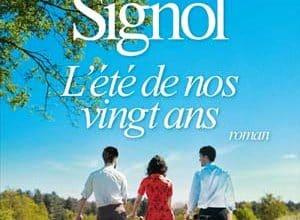Christian Signol - L'Eté de nos vingt ans