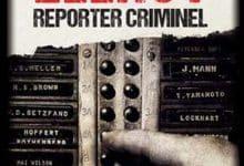 James Ellroy - Reporter criminel