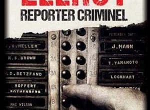 James Ellroy - Reporter criminel