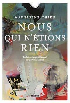 Madeleine Thien - Nous qui n'étions rien