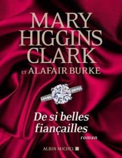 Mary Higgins Clark - De si belles fiançailles
