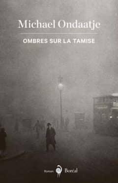 Michael Ondaatje - Ombres sur la Tamise