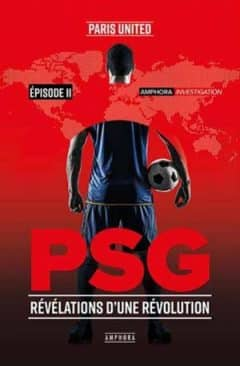 PSG - Révélations d'une révolution - Episode 2