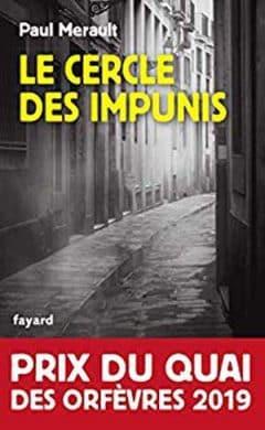 Paul Merault - Le Cercle des impunis
