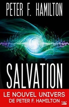 Peter F. Hamilton - Salvation - Tome 1