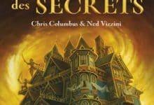 Chris Columbus et Ned Vizzini - La Maison des Secrets - Tome 1