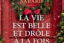 Clarisse Sabard - La vie est belle et drôle à la fois