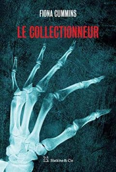 Fiona Cummins - Le Collectionneur